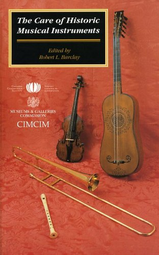 The Care of Historic Musical Instruments